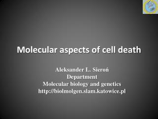 Molecular aspects of cell death