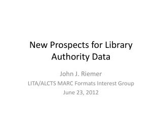 New Prospects for Library Authority Data