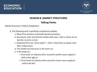 SESSION 8 : MARKET STRUCTURES