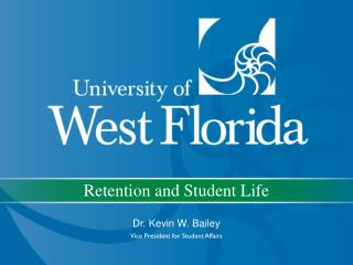 Retention and Student Life