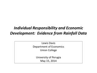 Individual Responsibility  and Economic  Development:   Evidence from Rainfall Data