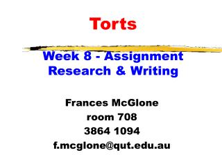 Torts                                      Week 8 - Assignment Research  Writing