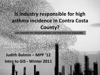 Is industry responsible for high asthma incidence in Contra Costa County?