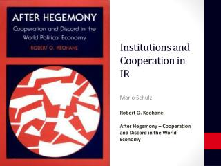 Institutions and Cooperation in IR