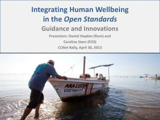 Integrating Human Wellbeing  in the  Open Standards