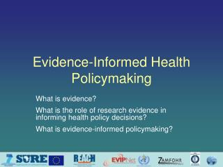 Evidence-Informed Health Policymaking