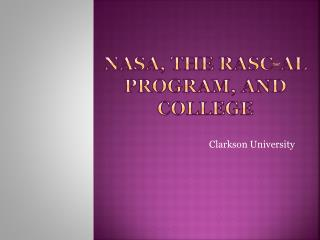NASA, the RASC-AL program, and College