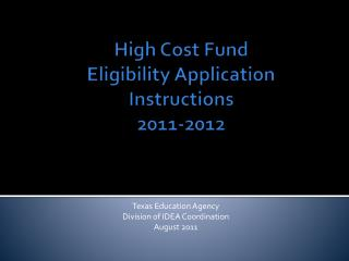 High Cost Fund Eligibility Application Instructions 2011-2012