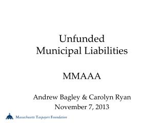 Unfunded  Municipal Liabilities
