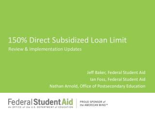 150% Direct Subsidized Loan Limit