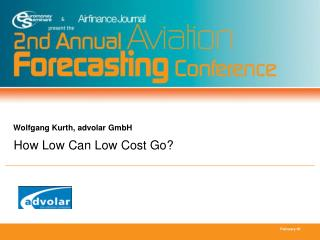 How Low Can Low Cost Go?