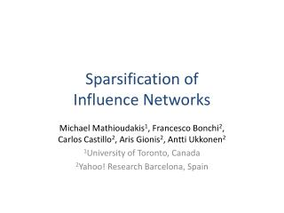 Sparsification of Influence Networks