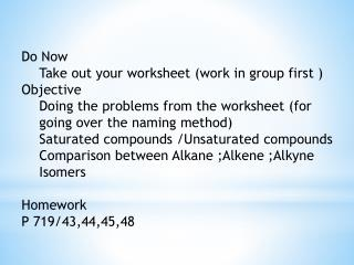 Do Now Take out your worksheet (work in group first ) Objective