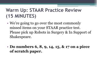 Warm Up: STAAR Practice Review ( 15  MINUTES)