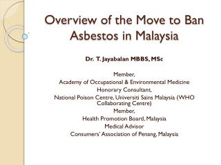 Overview of the Move to Ban Asbestos in Malaysia