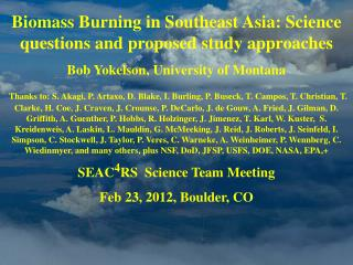 Biomass Burning in Southeast Asia: Science questions and proposed study approaches