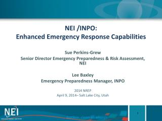 NEI /INPO: Enhanced Emergency Response Capabilities