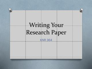 Writing Your Research Paper