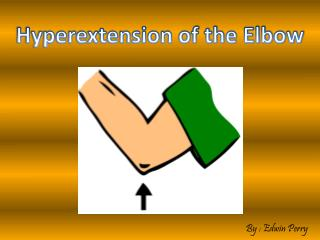 Hyperextension of the Elbow