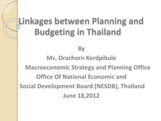 Linkages between Planning and Budgeting in Thailand