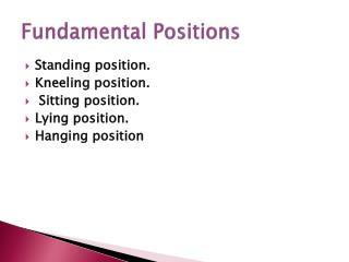 Fundamental Positions