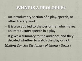 What is a prologue?