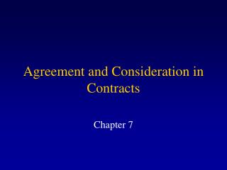Agreement  and  Consideration in Contracts
