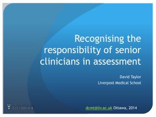 Recognising  the responsibility of senior clinicians in assessment