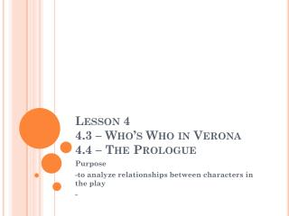 Lesson 4 4.3 – Who's Who in Verona 4.4 – The Prologue