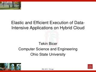 Elastic and Efficient Execution of Data-Intensive Applications on Hybrid Cloud
