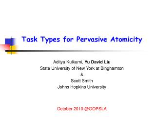 Task Types for Pervasive Atomicity