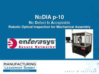 N a DIA  p-10 N o  D efect  I s  A cceptable Robotic Optical Inspection for Mechanical Assembly