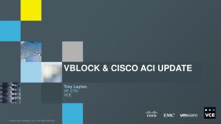 Vblock & Cisco ACI update