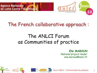 The French collaborative  approach  :  The ANLCI Forum as  Communities  of practice