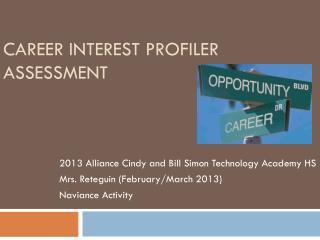 career interest Profiler Assessment