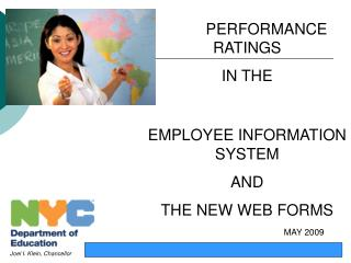 PERFORMANCE  RATINGS  IN THE EMPLOYEE INFORMATION SYSTEM  AND  THE NEW WEB FORMS