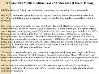 Pan American Metals of Miami Takes A Quick Look at Recent Hi