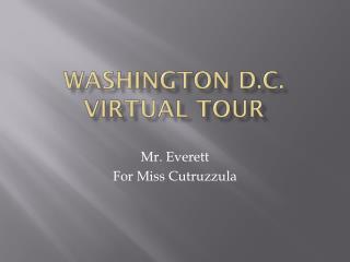 Washington D.C. Virtual Tour