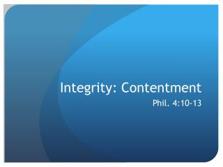Integrity: Contentment