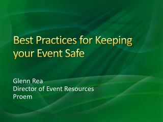 Best Practices for Keeping your Event Safe