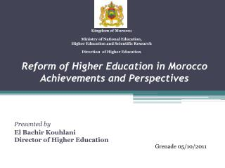 Reform of Higher Education in Morocco Achievements and Perspectives