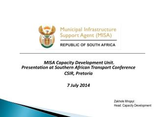 MISA Capacity Development Unit. Presentation at Southern African Transport Conference