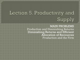 Lection 5. Productivity and Supply
