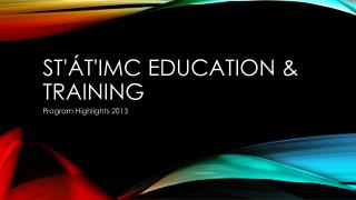 St'át'imc Education & Training