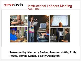 Instructional Leaders Meeting April 4, 2013