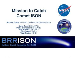 Mission to Catch Comet ISON