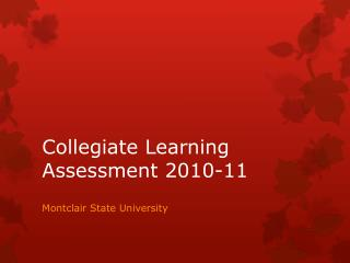 Collegiate Learning Assessment 2010-11