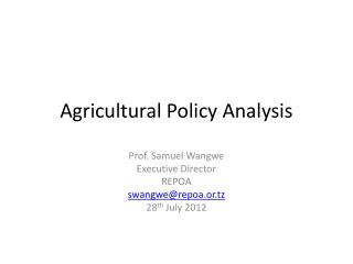 Agricultural Policy Analysis