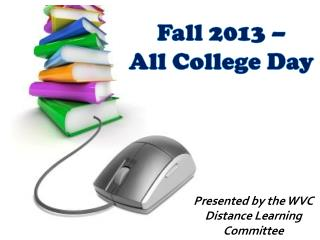 Fall 2013 –  All College Day