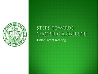 Steps Towards Choosing a College